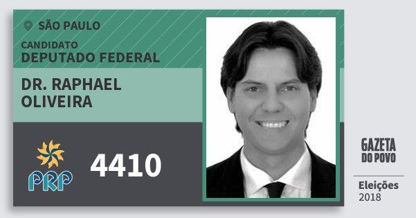 Santinho Dr. Raphael Oliveira 4410 (PRP) Deputado Federal | São Paulo | Eleições 2018
