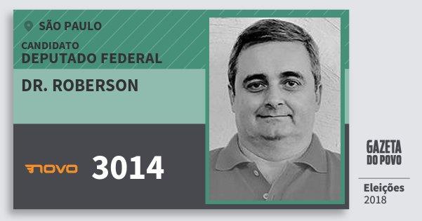 Santinho Dr. Roberson 3014 (NOVO) Deputado Federal | São Paulo | Eleições 2018