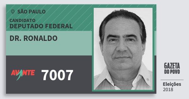 Santinho Dr. Ronaldo 7007 (AVANTE) Deputado Federal   São Paulo   Eleições 2018