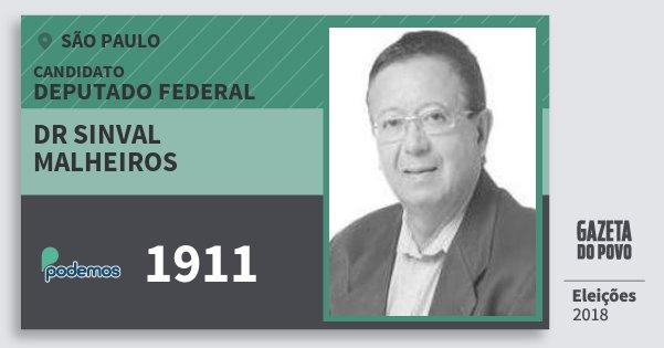 Santinho Dr Sinval Malheiros 1911 (PODE) Deputado Federal | São Paulo | Eleições 2018