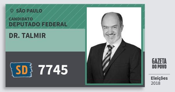 Santinho Dr. Talmir 7745 (SOLIDARIEDADE) Deputado Federal | São Paulo | Eleições 2018