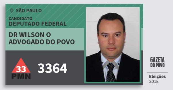 Santinho Dr Wilson O Advogado do Povo 3364 (PMN) Deputado Federal | São Paulo | Eleições 2018