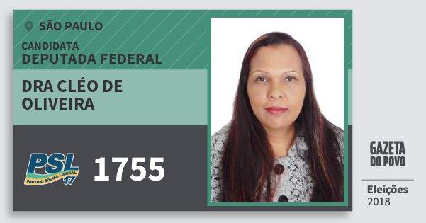 Santinho Dra Cléo de Oliveira 1755 (PSL) Deputada Federal   São Paulo   Eleições 2018
