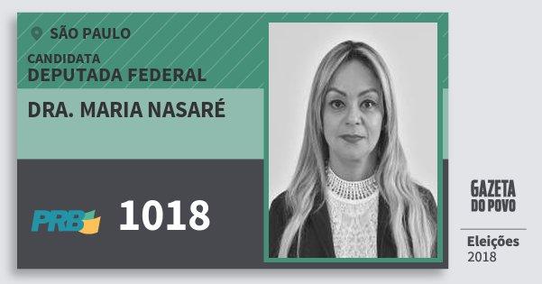 Santinho Dra. Maria Nasaré 1018 (PRB) Deputada Federal | São Paulo | Eleições 2018