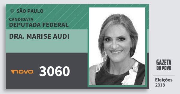 Santinho Dra. Marise Audi 3060 (NOVO) Deputada Federal | São Paulo | Eleições 2018