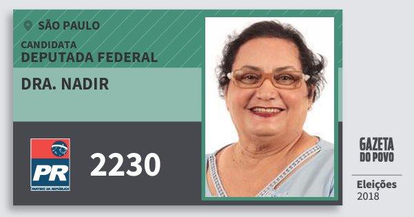 Santinho Dra. Nadir 2230 (PR) Deputada Federal | São Paulo | Eleições 2018