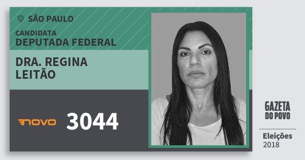 Santinho Dra. Regina Leitão 3044 (NOVO) Deputada Federal | São Paulo | Eleições 2018