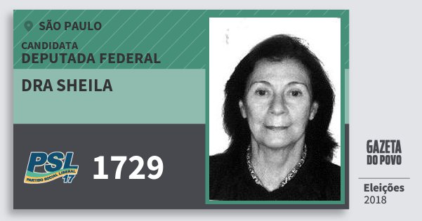 Santinho Dra Sheila 1729 (PSL) Deputada Federal | São Paulo | Eleições 2018