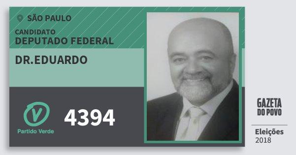 Santinho Dr.eduardo 4394 (PV) Deputado Federal | São Paulo | Eleições 2018