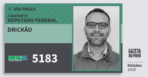 Santinho Drickão 5183 (PATRI) Deputado Federal | São Paulo | Eleições 2018