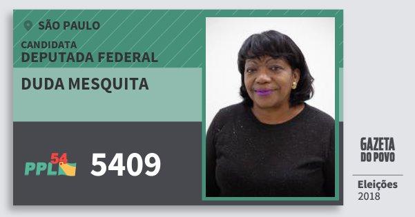 Santinho Duda Mesquita 5409 (PPL) Deputada Federal | São Paulo | Eleições 2018
