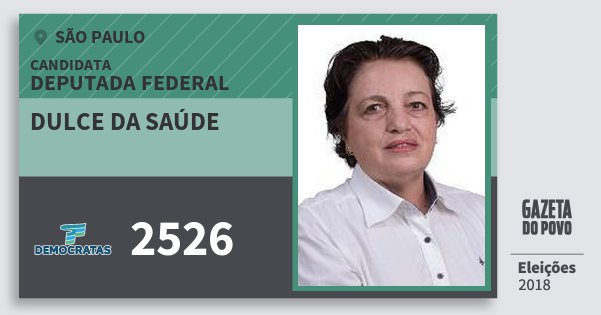 Santinho Dulce da Saúde 2526 (DEM) Deputada Federal | São Paulo | Eleições 2018