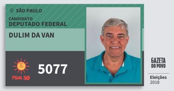 Santinho Dulim da van 5077 (PSOL) Deputado Federal | São Paulo | Eleições 2018