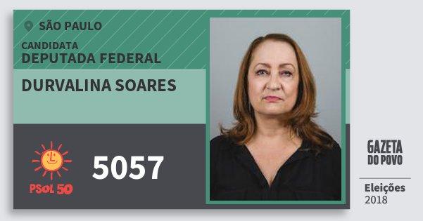 Santinho Durvalina Soares 5057 (PSOL) Deputada Federal | São Paulo | Eleições 2018