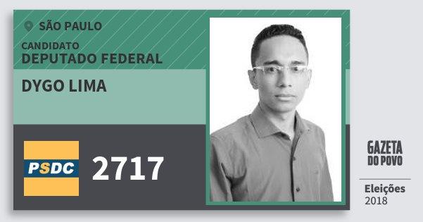 Santinho Dygo Lima 2717 (DC) Deputado Federal | São Paulo | Eleições 2018