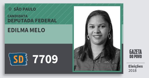 Santinho Edilma Melo 7709 (SOLIDARIEDADE) Deputada Federal | São Paulo | Eleições 2018