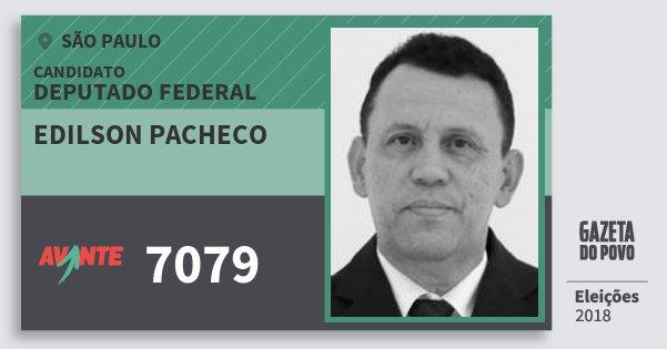 Santinho Edilson Pacheco 7079 (AVANTE) Deputado Federal | São Paulo | Eleições 2018