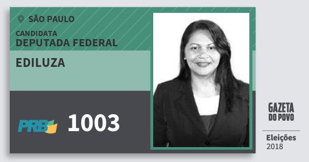 Santinho Ediluza 1003 (PRB) Deputada Federal | São Paulo | Eleições 2018