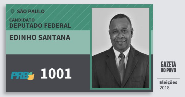 Santinho Edinho Santana 1001 (PRB) Deputado Federal | São Paulo | Eleições 2018