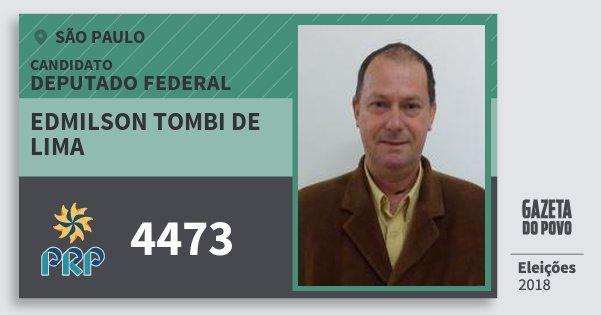 Santinho Edmilson Tombi de Lima 4473 (PRP) Deputado Federal | São Paulo | Eleições 2018