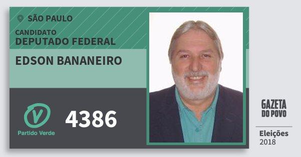 Santinho Edson Bananeiro 4386 (PV) Deputado Federal | São Paulo | Eleições 2018
