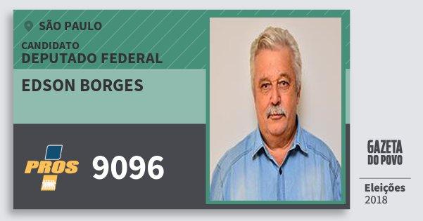 Santinho Edson Borges 9096 (PROS) Deputado Federal | São Paulo | Eleições 2018
