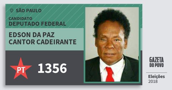 Santinho Edson da Paz Cantor Cadeirante 1356 (PT) Deputado Federal | São Paulo | Eleições 2018