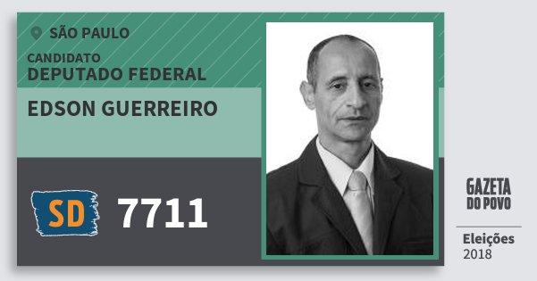 Santinho Edson Guerreiro 7711 (SOLIDARIEDADE) Deputado Federal | São Paulo | Eleições 2018
