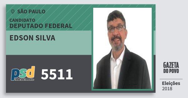 Santinho Edson Silva 5511 (PSD) Deputado Federal | São Paulo | Eleições 2018