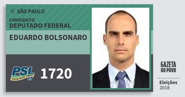 Santinho Eduardo Bolsonaro 1720 (PSL) Deputado Federal | São Paulo | Eleições 2018