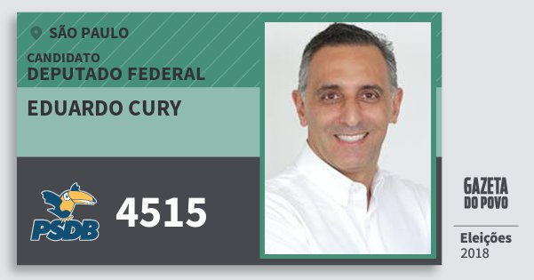 Santinho Eduardo Cury 4515 (PSDB) Deputado Federal | São Paulo | Eleições 2018