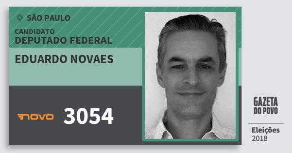 Santinho Eduardo Novaes 3054 (NOVO) Deputado Federal | São Paulo | Eleições 2018