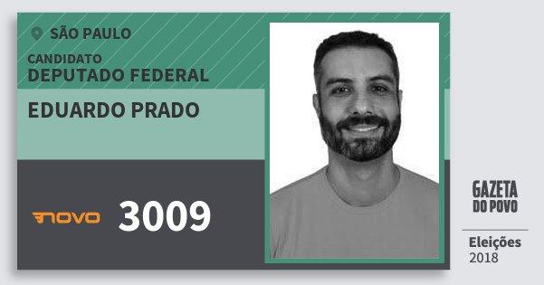Santinho Eduardo Prado 3009 (NOVO) Deputado Federal | São Paulo | Eleições 2018