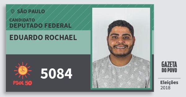 Santinho Eduardo Rochael 5084 (PSOL) Deputado Federal | São Paulo | Eleições 2018
