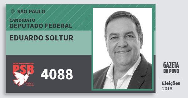 Santinho Eduardo Soltur 4088 (PSB) Deputado Federal | São Paulo | Eleições 2018