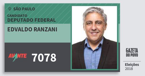 Santinho Edvaldo Ranzani 7078 (AVANTE) Deputado Federal | São Paulo | Eleições 2018