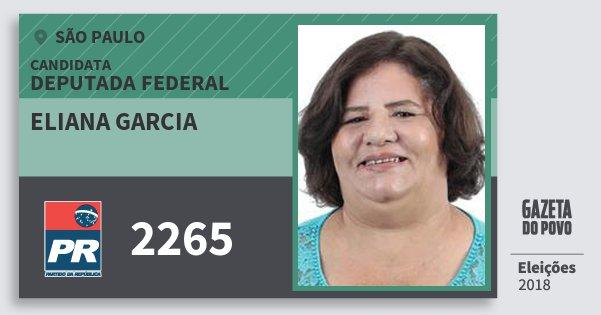 Santinho Eliana Garcia 2265 (PR) Deputada Federal | São Paulo | Eleições 2018