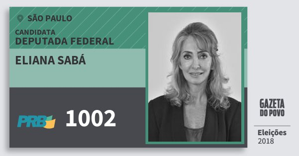 Santinho Eliana Sabá 1002 (PRB) Deputada Federal | São Paulo | Eleições 2018