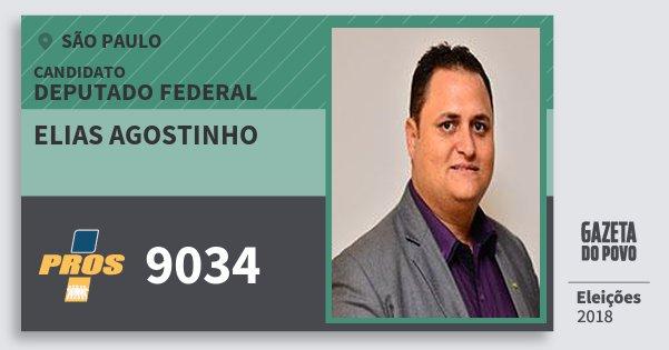 Santinho Elias Agostinho 9034 (PROS) Deputado Federal | São Paulo | Eleições 2018