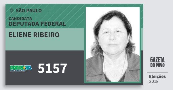 Santinho Eliene Ribeiro 5157 (PATRI) Deputada Federal | São Paulo | Eleições 2018