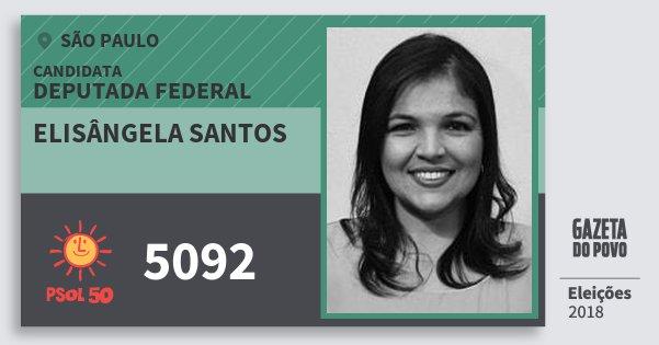 Santinho Elisângela Santos 5092 (PSOL) Deputada Federal | São Paulo | Eleições 2018