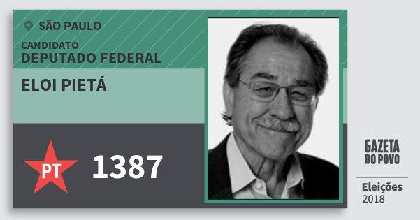 Santinho Eloi Pietá 1387 (PT) Deputado Federal | São Paulo | Eleições 2018