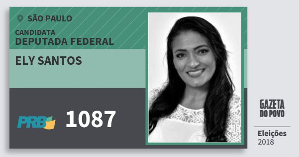 Santinho Ely Santos 1087 (PRB) Deputada Federal | São Paulo | Eleições 2018