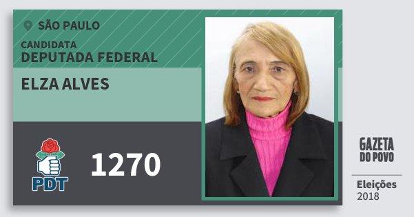 Santinho Elza Alves 1270 (PDT) Deputada Federal | São Paulo | Eleições 2018