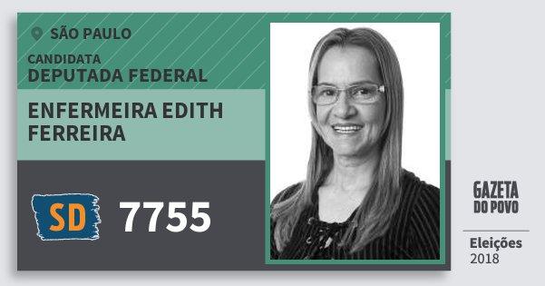Santinho Enfermeira Edith Ferreira 7755 (SOLIDARIEDADE) Deputada Federal | São Paulo | Eleições 2018