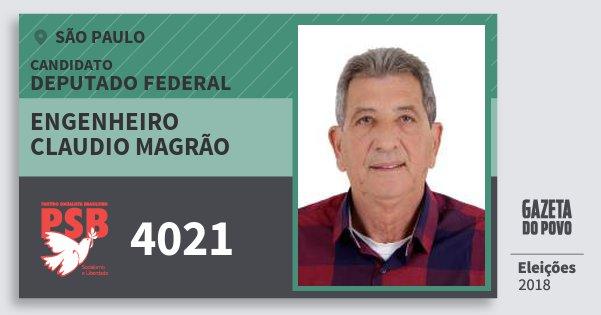 Santinho Engenheiro Claudio Magrão 4021 (PSB) Deputado Federal | São Paulo | Eleições 2018
