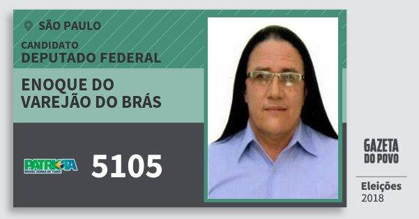 Santinho Enoque do Varejão do Brás 5105 (PATRI) Deputado Federal | São Paulo | Eleições 2018