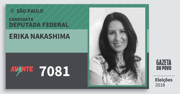 Santinho Erika Nakashima 7081 (AVANTE) Deputada Federal | São Paulo | Eleições 2018