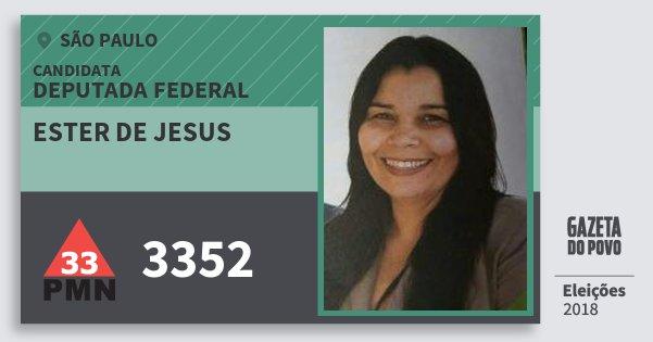 Santinho Ester de Jesus 3352 (PMN) Deputada Federal | São Paulo | Eleições 2018