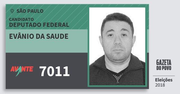 Santinho Evânio da Saude 7011 (AVANTE) Deputado Federal | São Paulo | Eleições 2018